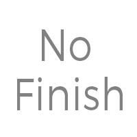 No Finish